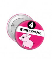 """Dein Button """"Schwein"""" - Wunschtext"""