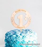 """Dein Cake-Topper """"1. Geburtstag - Alles Gute"""" aus Holz - Wunschtext"""